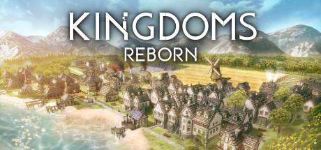 王国重生/Kingdoms Reborn(更新4.3版)
